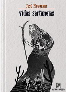 Vidas Sertanejas - jose huguenin